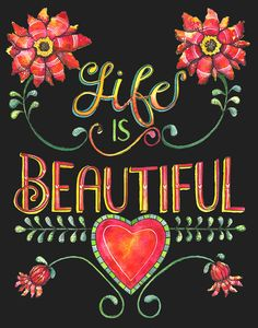 Quote Painting - Life Is Beautiful by Shelley Wallace Ylst