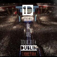 1D Where We Are Tour 2014 Dublin Croke Park