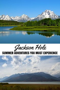 Jackson Hole, Wyoming, USA - Summer Adventures You Must Experience
