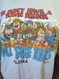 We Don't Have a Town Drunk We All Take Turns Jack by kookykitsch, $25.00