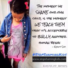 Sign the Petition Now! stopshamingkids.com