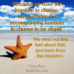 Learn more about freedom from regretting mistakes by reading Real Love and Freedom for the Soul: https://bookstore.reallove.com/Real-Love-and-Freedom-for-the-Soul_p_40.html