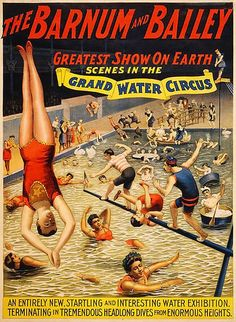 The Barnum & Bailey greatest show on earth Scenes in the grand water circus. Printed by The Strobridge Lith., Cincinnati - New York in Original chromolithograph at 100 x 76 cm. Created as a circus poster showing performers in a pool. Circus Poster, Circus Art, Circus Theme, Circus Room, Carnival Posters, Cirque Vintage, Vintage Carnival, Vintage Circus, Ringling Brothers Museum