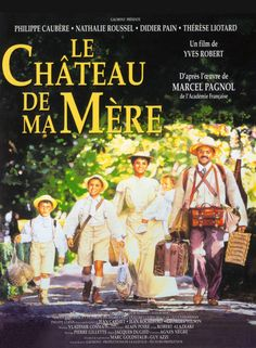 Le Château de ma mère from a wonderful book by Marcel Pagnol. La Gloire de mon Pere, the first of the series was also a delight Movies And Series, Movie Titles, Film Movie, Movie List, Films Étrangers, Films Cinema, Movies To Watch, Rolodex, Sun