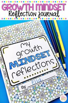 Need an idea for the end of the year? This growth mindset reflection journal is a meaningful and fun way to end the school year. The reflection journal is a perfect writing activity intended to help your students celebrate their growth accomplishments and rediscover how possessing a growth mindset changes their path to increased academic and personal success. #endoftheyearactivities #growthmindset #endoftheschoolyear