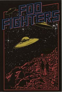 An awesome UFO pop art poster for Dave Grohl's post-Nirvana rock band the Foo Fighters! Fully licensed - 2015. Ships fast. 24x36 inches. Check out the rest of our great selection of Foo Fighters poste