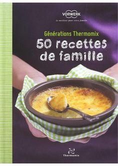 épinglé par ❃❀CM❁✿50 recettes de famille Thermomix, 50 recettes de famille