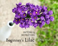 Beginner's Crochet Lilac Pattern - Crochet Lilac Flower Pattern for Home Decor and Wedding Bouquet