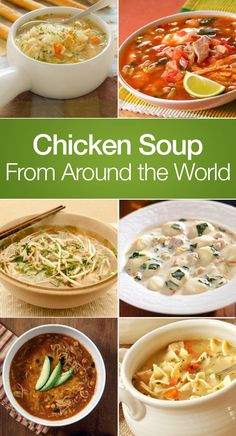 Chicken Soup Recipes From Around the World including Lemon Chicken Rice, Hot and Sour, Jewish Chicken, Chili's Copycat Chicken Enchilada Soup, Buffalo Chicken, Italian Vegetable, Vietnamese, Indian, Tortilla, Copycat Olive Garden Chicken and Gnocchi Soup, Peruvian Cilantro, Asian, Thai, Columbian, and more!