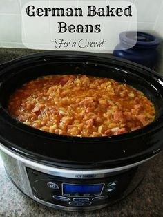German Baked Beans For a Crowd Veronicas Cornucopia Crockpot Dishes, Beef Dishes, Crockpot Recipes, Cooking Recipes, Best Baked Beans, Baked Bean Recipes, Beans Recipes, Cooking For A Crowd, Food For A Crowd