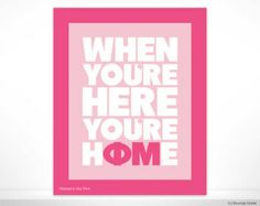Phi Mu When You're Here You're Home Sorority Poster Wall Print Dorm