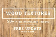 50+ Wood Texture  FREE UPDATE by FWStudio on @creativemarket