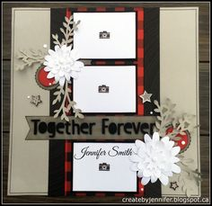 Together Forever layout by Jennifer Smith. With added Cricut Cut Flower Market flowers. CTMH Jack
