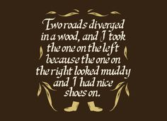 Two Roads Diverged T-Shirt | SnorgTees