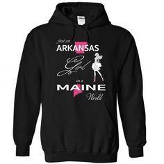 Awesome Tee ARKANSAS GIRL IN MAINE WORLD Shirt; Tee