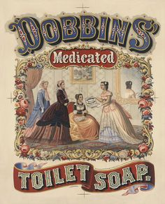 Antique Medicine Advertisement - Dobbins' Medicated Toilet Soap (c1869) - Archival Reproduction