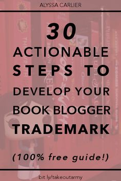 Ever feel like you are a lot like other book bloggers? Set yourself apart and find a niche in the book blogging community -- click through to download the 30-step action guide to defining your book blogger trademark!