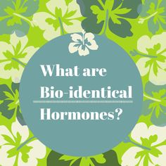 bio-identical hormones and the role they play in alleviating menopause symptoms explained....#menopause