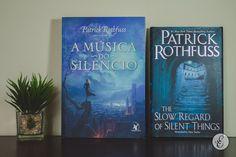 A Música do Silêncio e  The Slow Regard of Silent Things (Patrick Rothfuss), da Editora Arqueiro e Daw Books Estante de Luxo www.estantedeluxo.com.br