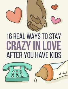 16 Real Ways To Stay Crazy In Love After You Have Kids is part of Marriage - There are lots of small, achievable things you and your parenting partner can do every day to stay Jay and Bey level connected
