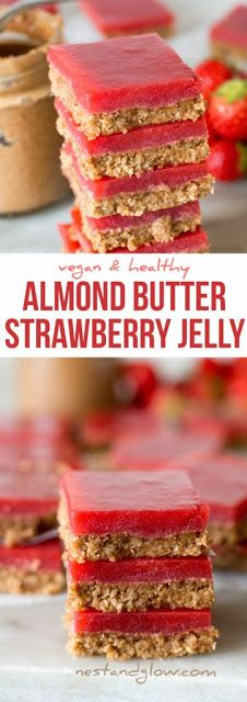 Almond Butter Strawberry Jelly Slices Recipe – Vegan and Healthy via Nest and … - Healthy Snacks for Weightloss Healthy Fudge, Healthy Treats, Dessert Healthy, Healthy Slices, Dessert Food, Eating Healthy, Healthy Foods, Organic Recipes, Vegan Recipes