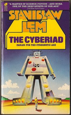 The Cyberiad by Stanislaw Lem Publisher: Avon Books Art Director: Barbara Bertoli Designer & Illustrator: Stanislaw Fernandes Fantasy Book Covers, Book Cover Art, Cover Pages, Science Fiction Authors, Pulp Fiction, Sci Fi Books, Kid Books, Classic Sci Fi, Writing Art