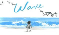 Summary: In this evocative wordless book, internationally acclaimed artist Suzy Lee tells the story of a little girl's day at the beach. Stunning in their simplicity, Lee's illustrations, in just two shades of watercolor, create a vibrant story full of joy and laughter. ~ Wave - Suzy Lee