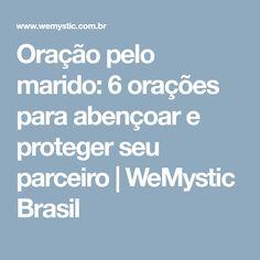 Oração pelo marido: 6 orações para abençoar e proteger seu parceiro | WeMystic Brasil