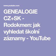 GENEALOGIE CZ+SK - Rodokmen: jak vyhledat školní záznamy - YouTube