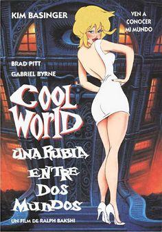 Cool World (Una rubia entre dos mundos) -1992 Mezcla de personajes reales y dibujos animados. Cuando el expresidiario y dibujante Jack Deebs (Gabriel Byrne) se encontraba entre rejas, descubrió un modo de evadirse creando Cool World, una serie de cómics con una voluptuosa protagonista llamada Holli Would. Pero el dibujante acaba siendo prisionero de sus propias fantasías cuando Holli le arrastra a Cool World, con intención de seducirle y así convertirse ella en un ser real.