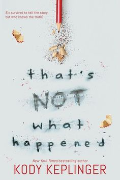 Cover Reveal: That's Not What Happened by Kody Keplinger - On sale August 28, 2018! #CoverReveal
