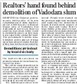 Real Estate Mafia get 2000 Homes in Vadodara Slum (in Gujarat) Demolished by Municipality, without following laid-down norms; a coincidence that 80% Homes Muslims, rest Dalits', few 'Hi-Cast' Hindu Homes Spared!!  http://epaper.mailtoday.in/c/3966772