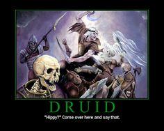 ddemotivators:Druids posted by Kobold-Bard