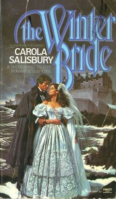 The Winter Bride by Carola Salisbury.  I own all her books.  she is close second to Victoria Holt.