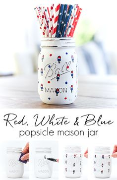 Red, White & Blue Popsicle mason jar. Patriotic mason jar craft. Memorial Day craft idea with jars. Fourth of July craft ideas with jars.
