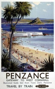 """""""Penzance, Gateway to West Cornwall"""" British Railways holiday poster from the National railway Museum collection. Posters Uk, Train Posters, Retro Poster, Railway Posters, Vintage Travel Posters, Poster Prints, Art Prints, Penzance Cornwall, West Cornwall"""