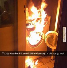 Funny memes First Time Doing Laundry...
