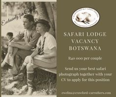 #crawfordcarruthers @crawfordandcarruthers ##safari #safarijobs #botswana #botswanajobs #lodgegm #lodgegm #lodgejobs #lodgecouples #exclusivelyforcouples Job S, Safari, How To Apply, Positivity, Website, Couples, Couple, Optimism