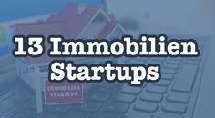 13 Immobilien Startups