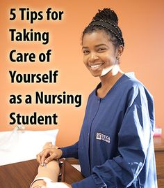 """5 Tips for Taking Care of Yourself as a Nursing Student."" This is good advice for anyone with a hectic schedule, not just nursing students."