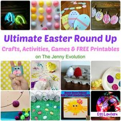Ultimate Easter Round-Up for Kids! Crafts, Activities, Games and FREE Printables