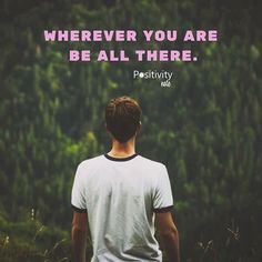 Wherever you are - be all there. #positivitynote http://ift.tt/2gYBQ92
