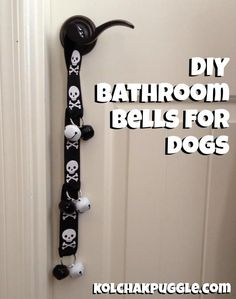 Make these DIY Bathroom Bells so your dog can let you know when he needs to go outside!