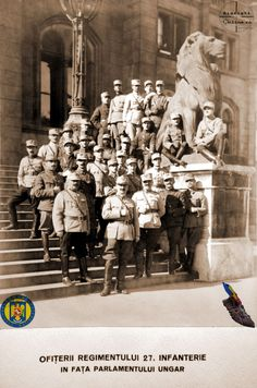 Ofiterii Reg 27 Infanterie la Parlamentul Ungariei - Armata Romana la Budapesta Foto Roncea Ro - Ziaristi Online - Arhivele Nationale