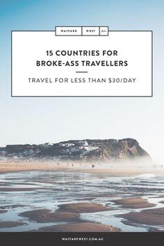 15 cheap travel destinations for broke-ass travellers