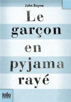 """""""Le garçon en pyjama rayé"""" de John BOYNE"""