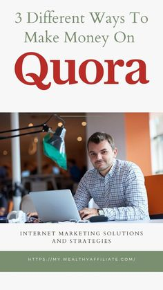 3 Different Ways To Make Money On Quora and how to make money on quora   Earn Money Online   Money Quora   Marketing Quotes, Marketing Tools, Business Marketing, Internet Marketing, Online Business, Earn Money Online, Way To Make Money, Affiliate Marketing, Social Media