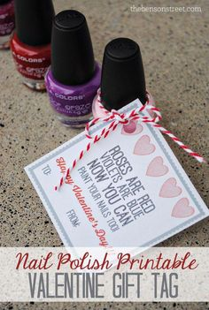 Nail Polish Valentine Gift Tag - The Benson Street - An easy teacher, friend, or galentine gift idea! Get this cute Nail Polish Printable Gift Tag for V - Friend Valentine Gifts, Valentines Gif, Teacher Valentine, Valentines Day Gifts For Her, Teacher Gifts, Valentine Nails, Diy Organizer, Teacher Nails, Happy Hearts Day