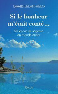SI le bonheur m'était conté - David Lelait-Helo