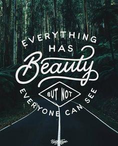 Everything Has Beauty -From@handriaaan . . #pixelsurplus #typography #type…